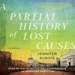 Kathe Mazur Narrator A Partial History of Lost Causes Audiobook