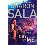 Kathe Mazur Narrator Dont Cry For Me Audiobook